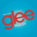 Hold On (Glee Cast Version feat. Adam Lambert and Demi Lovato)/Glee Cast