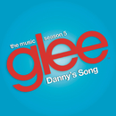 Danny's Song (Glee Cast Version)/Glee Cast