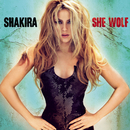 She Wolf (Deluxe Version)/Shakira