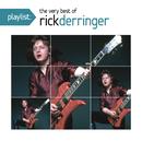 Playlist: The Very Best of Rick Derringer/Rick Derringer