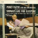Subways Are for Sleeping/Percy Faith & His Orchestra