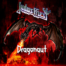 Dragonaut/Judas Priest