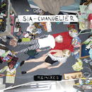 Chandelier (Remixes)/Sia