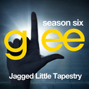 Glee: The Music, Jagged Little Tapestry/Glee Cast
