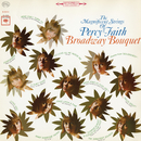 Broadway Bouquet/Percy Faith & His Orchestra