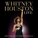 Whitney Houston Live: Her Greatest Performances/Whitney Houston