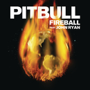 Fireball feat.John Ryan/Pitbull
