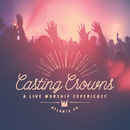 A Live Worship Experience/Casting Crowns