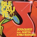 Blecaute feat.Anitta,Nile Rodgers/Jota Quest