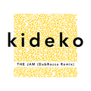 The Jam (DubRocca Remix)/Kideko