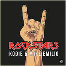 Rockstars/Kodie & Mike Emilio