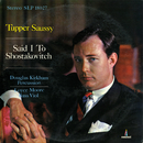 Said I to Shostakovitch/Tupper Saussy