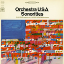 Sonorities/Orchestra U.S.A.