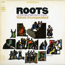 Roots: An Anthology of Negro Music in America/Voices Incorporated