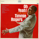 Oh Yeah! It's Me Singin'/Timmie Rogers