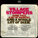 Some Folk, a Bit of Country, and a Whole Lot of Dixie/The Village Stompers