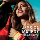 This Ain't Love/Jessica Mauboy