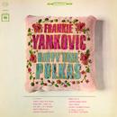 Happy Time Polkas/Frankie Yankovic and His Yanks