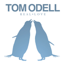 Real Love/Tom Odell