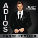 Adiós (Dance Remixes)/Ricky Martin