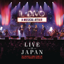 A Musical Affair:  Live In Japan/Il Divo