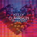 Heartbeat Song/Kelly Clarkson