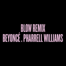 Blow Remix feat.Pharrell Williams/Beyonce