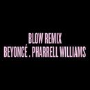 Blow Remix feat.Pharrell Williams/Beyoncé
