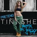 Pretend Remix feat.Jeezy/Tinashe