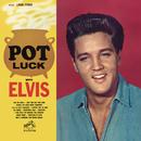 Pot Luck/エルヴィス・プレスリー