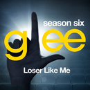 Glee: The Music, Loser Like Me/Glee Cast