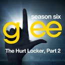 Glee: The Music, The Hurt Locker, Part 2/Glee Cast