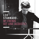 My Friends Got Love (Acoustic)/Leo Stannard