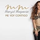 Me Voy Contigo/Marysol Muguerza