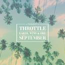 September/Throttle x Earth, Wind & Fire