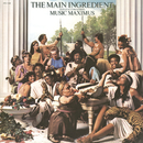 Music Maximus/The Main Ingredient