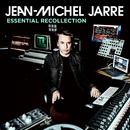 Essential Recollection/Jean Michel Jarre