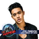 Dreaming of You (La Banda Performance)/Joel Pimentel