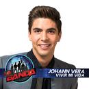 Vivir Mi Vida/Johann Vera
