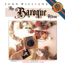 John Williams - The Baroque Album/John Williams