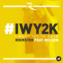 I Want You to Know feat.Nelson/Rockster