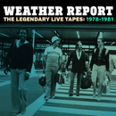 The Legendary Live Tapes 1978-1981/Weather Report