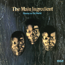 Shame on the World/The Main Ingredient