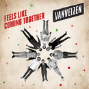 Feels Like Coming Together/VanVelzen