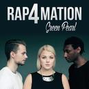 Green Pearl/Rap4mation