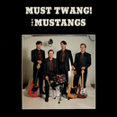 Must Twang!/The Mustangs