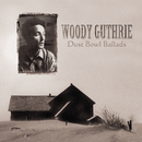 Dust Bowl Ballads/Woody Guthrie