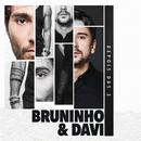 Depois das 3/Bruninho & Davi