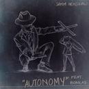 Autonomy (Slave) feat.Bonkaz/Samm Henshaw