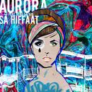 Sä hiffaat feat.Keko Salata/Aurora